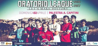 Oratorio League: e fase finale sia!