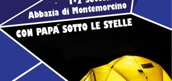 Per un weekend alternativo: con papà sotto le stelle